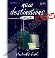 Підручник Англійська мова 11 клас Поглиблений New Destinations Level B2 Student's Book Авт: Mitchell H.Q. Вид-во: MM Publications