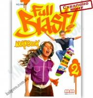 Робочий зошит Англійська мова 6 клас Поглиблений Full Blast 2 Workbook Авт: Mitchell H.Q. Вид-во: MM Publications