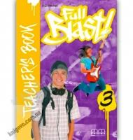 Англійська мова 7 клас Поглиблений Full Blast 3 Teacher's Book Авт: Mitchell H.Q. Вид-во: MM Publications