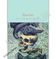 Hamlet Авт: William Shakespeare Вид: Macmillan Ltd