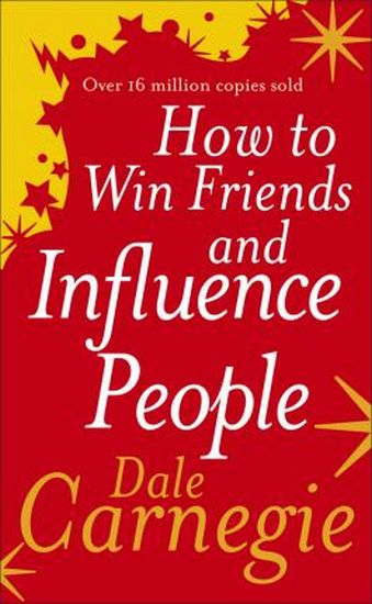 How+to+Win+Friends+and+Influence+People.++Dale+Carnegie - фото 1