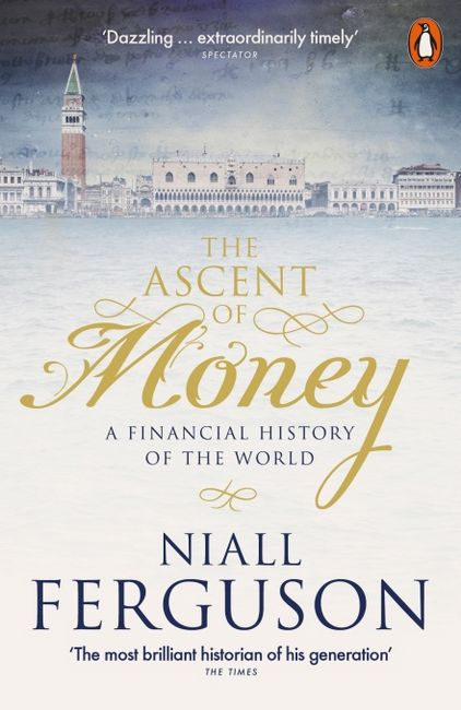 The+Ascent+of+Money%0AThe+Ascent+of+Money - фото 1